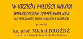 Katolickie Stowarzyszenie Wychowawców w Tarnowie zaprasza