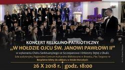 """Zaproszenie na koncert religijno-patriotyczny """"W hołdzie Ojcu Św. Janowi Pawłowi II"""""""